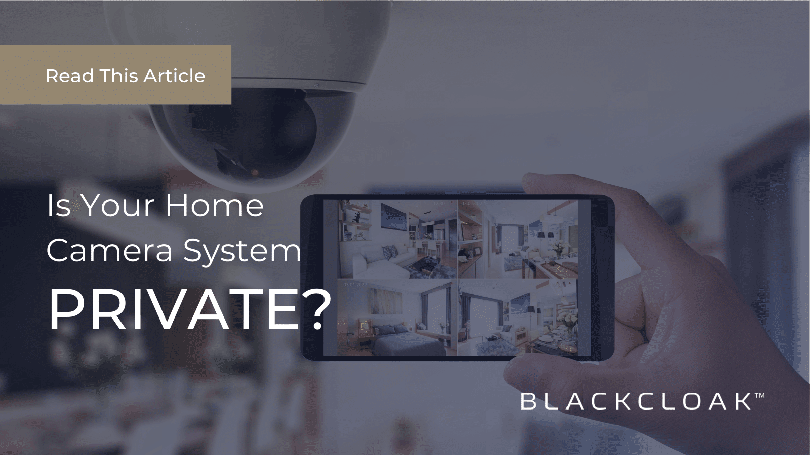 Is Your Home Camera System Private?